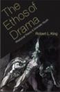 The Ethos of Drama Rhetorical Theory and Dramatic Worth